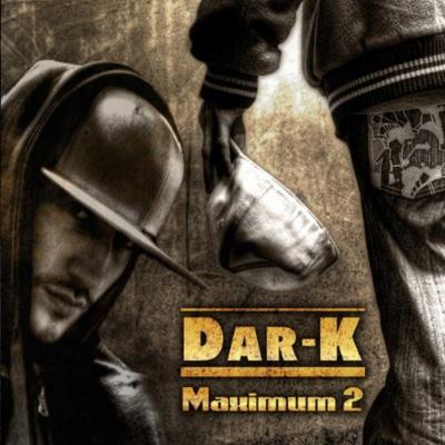 Dar-K - Maximum 2 (2011)