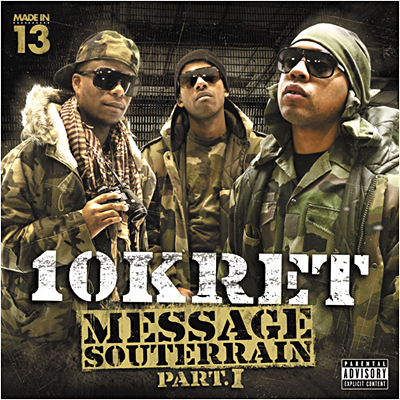 10Kret - Message Souterrain Part. 1 (2011)