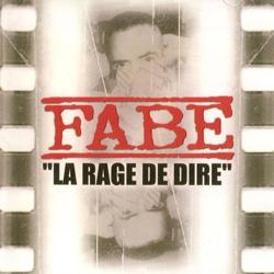 Fabe - La Rage De Dire (Reissue) (2008)