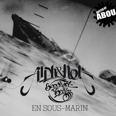 Alpha Wann & Nekfeu - En Sous-Marin (2011)