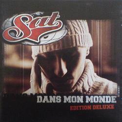 Sat - Dans Mon Monde (Limited Edition) (2003)