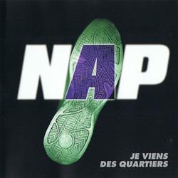 N.A.P. - Je Viens Des Quartiers (1997)