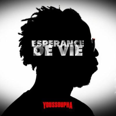 Youssoupha - Esperance De Vie (2011)