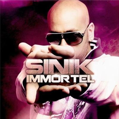 Sinik - Immortel (2011)