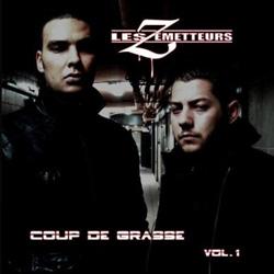 Les Zemetteurs - Coup De Grasse Vol. 1 (2008)