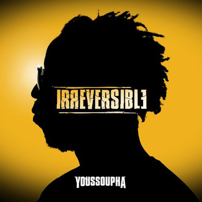 Youssoupha - Irreversible (EP) (2011)