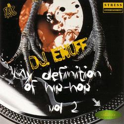 DJ Enuff - My Definition Of Hip Hop Vol. 2 (1997)