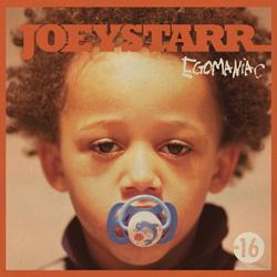 Joey Starr - Egomaniac (2011)