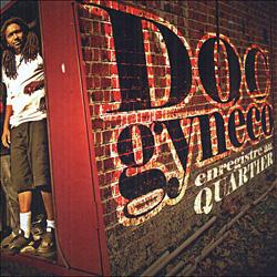 Doc Gyneco - Enregistre Au Quartier (2005)