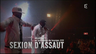 Sexion D'assaut - Live At Printemps De Bourges (2011)