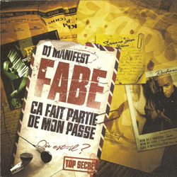 Fabe - Ca Fait Partie De Mon Passe (2008)