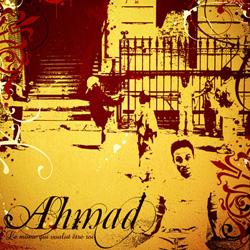 Ahmad - Le Mome Qui Voulut Etre Roi (2007)