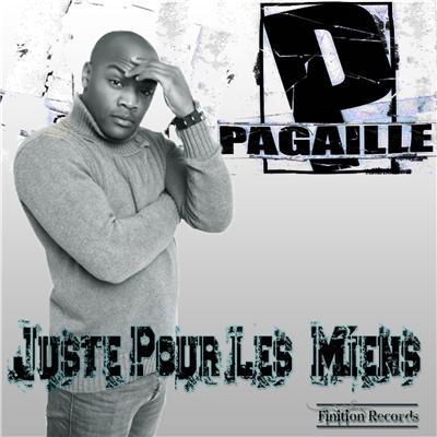 Pagaille - Juste Pour Les Miens (2012)