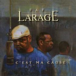 Faf Larage - C'est Ma Cause (1999)
