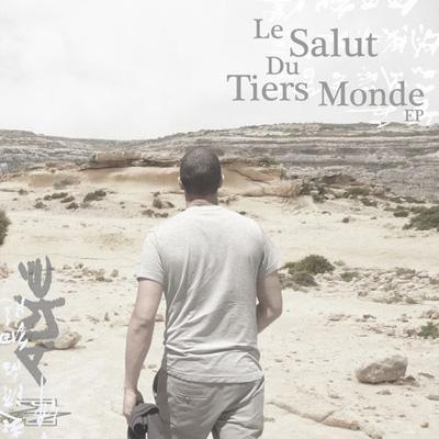 Alye - Le Salut Du Tiers Monde (2012)