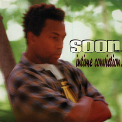 Soon E MC - Intime Conviction (1996)