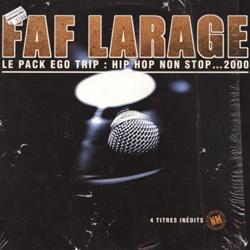Faf Larage - Le Pack Ego Trip Hip Hop Non Stop... 2000 (1999)