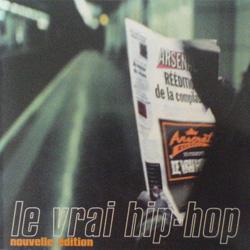 Le Vrai Hip-Hop (Nouvelle Edition) (1997)