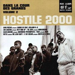 Hostile 2000 (Dans La Cour Des Grands) Vol. 2 (1999)