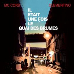 Quai Des Brumes - Il Etait Une Fois Le Quai Des Brumes (2010)]