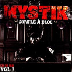 Mystik - Gonfle A Bloc (2005)