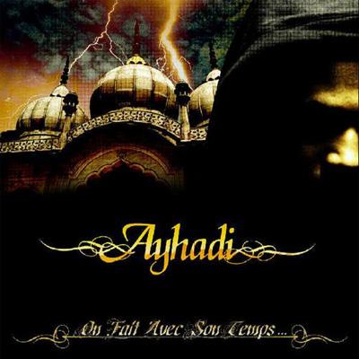 Ayhadi - On Fait Avec Son Temps (2012)
