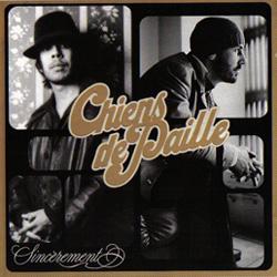 Chiens De Paille - Sincerement (2004)
