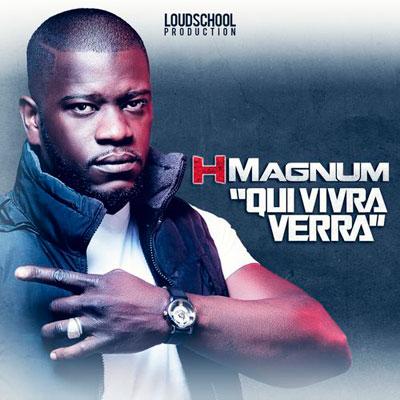 H Magnum - Qui Vivra Verra (Radio Edit) (2012)