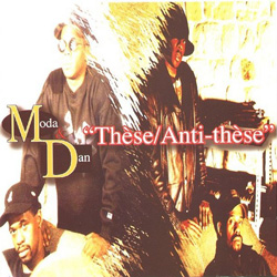 Moda & Dan - These, Anti-These (1996)