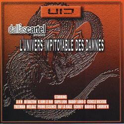 L'univers Impitoyable Des Damnes (2001)