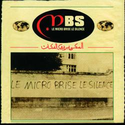 MBS - Le Micro Brise Le Silence (2000)