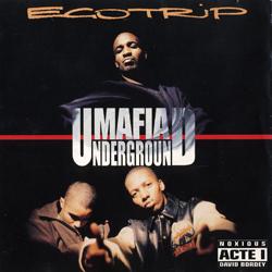 Mafia Underground - Egotrip (1996)