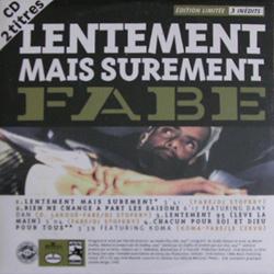 Fabe - Lentement Mais Surement (1995)