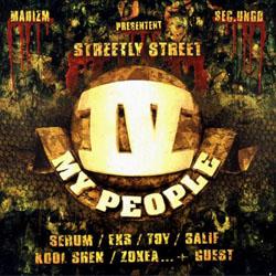 IV My People - Streetly Street Vol. 1 (2001)