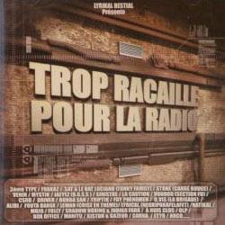 Trop Racaille Pour La Radio (2003)