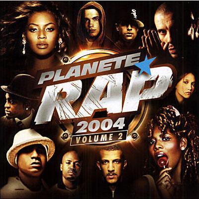 Planete Rap 2004 Vol. 2 (2004)