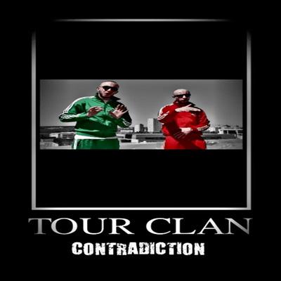 Tour Clan - Contradiction (2012)