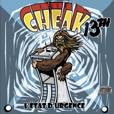 Cheak13th - L'etat D'urgence (2012)