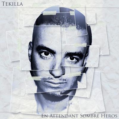 Tekilla - En Attendant Sombre Heros (2012)