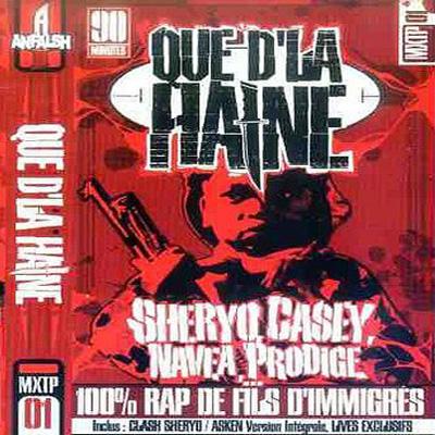 Que D'la Haine Vol. 1 (2001)