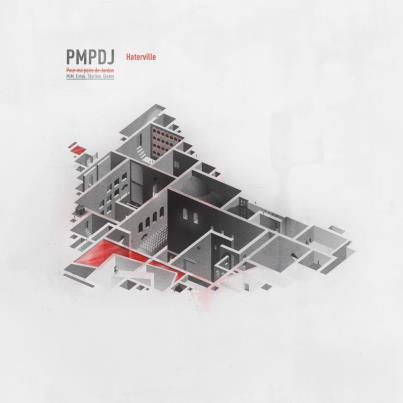 Pmpdj - Haterville (2012)
