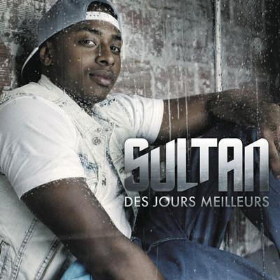 Sultan - Des Jours Meilleurs (2012)