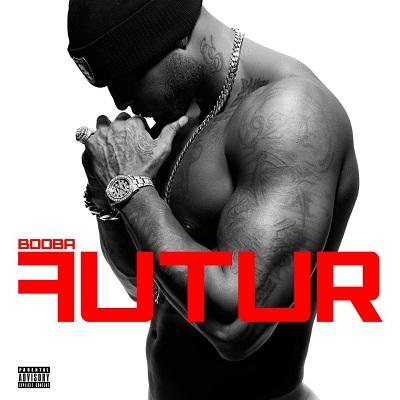 Booba - Futur (iTunes Version) (2012)