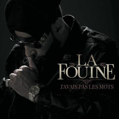 La Fouine - J'avais Pas Les Mots