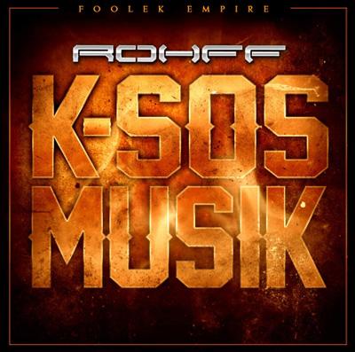 Rohff - K-Sos Musik