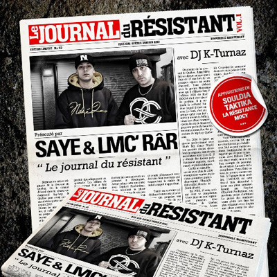 Saye & LMC'RaR - Le Journal Du Resistant Vol. 1 (2012)