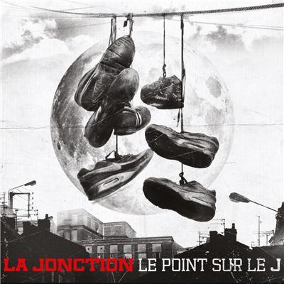 La Jonction - Le Point Sur Le J (2013)