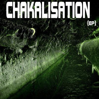 La Hyene - Chakalisation (2013)