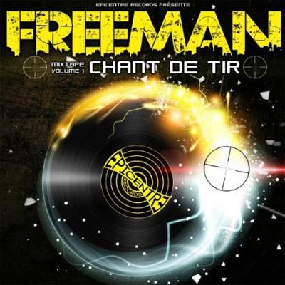Freeman - Chant De Tir Vol. 1 (2013)