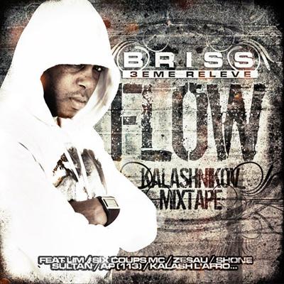 Briss 3eme Releve - Flow (Kalashnikov Mixtape) (2013)